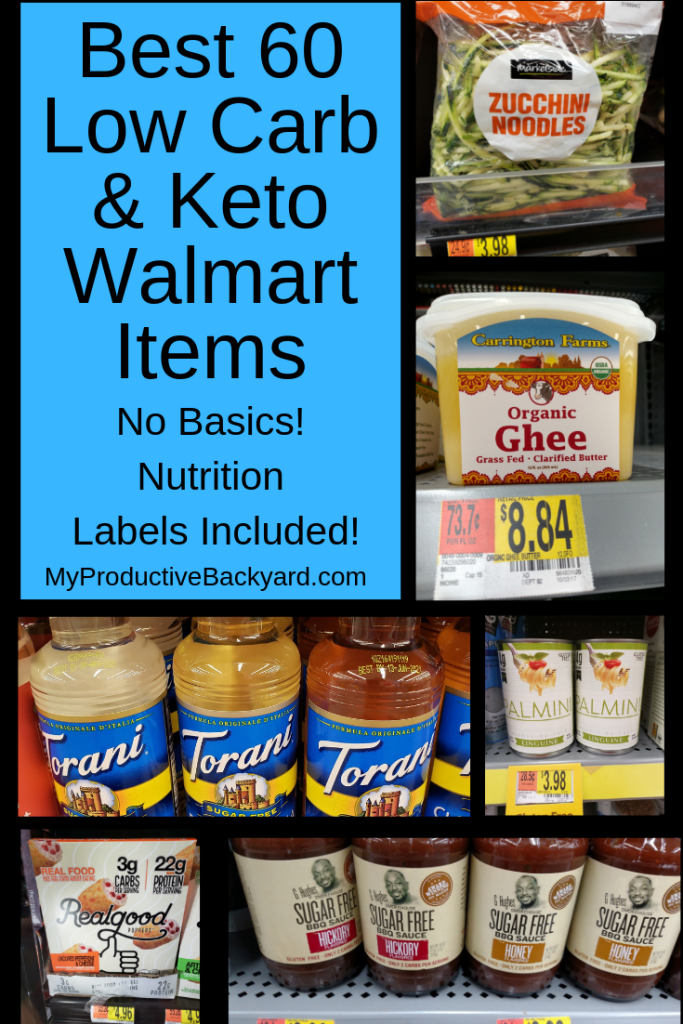 Best 60 Low Carb Keto Walmart Items; No basics, just the best! What to buy to stock your pantry and do your regular shopping.