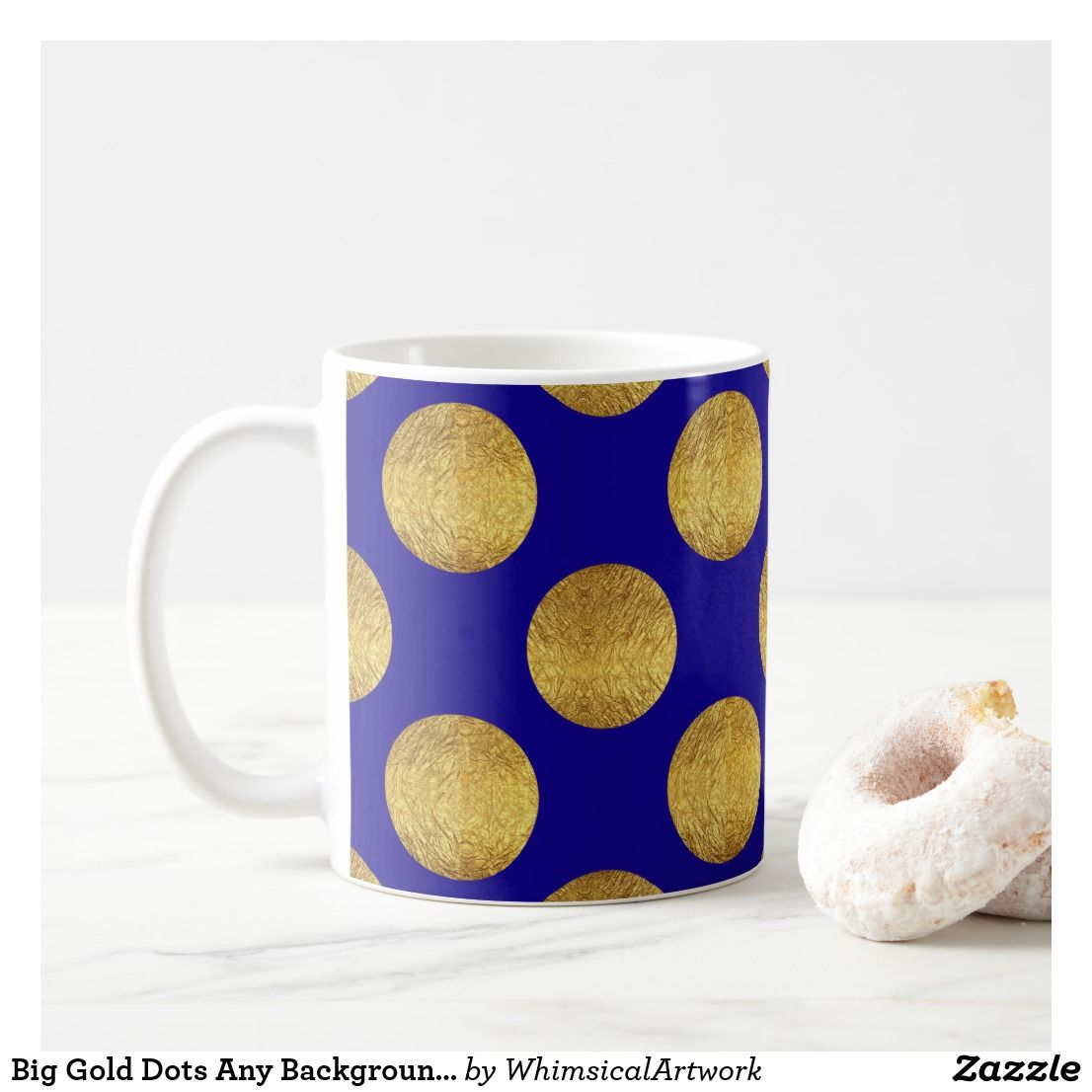 Gold Dots Any Background Color Coffee Mug Polkadots Hotcocoa Coffeemug Zazzle
