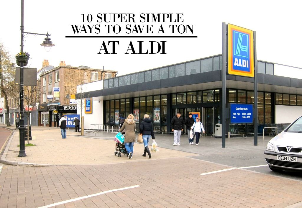 10 Super Simple Ways to Save a Ton at Aldi Simple way