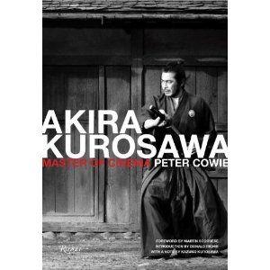 Akira Kurosawa Master Of Cinema 9780847833191 Peter Cowie Kazu Akira Cinema Film Theory