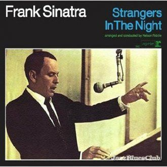 "Frank Sinatra - Strangers in the Night | ""Without music ..."