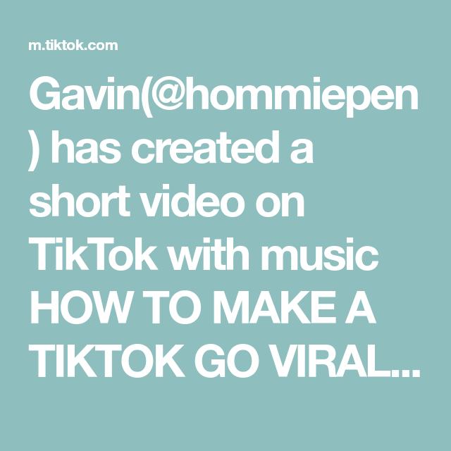 Gavin Hommiepen Has Created A Short Video On Tiktok With Music How To Make A Tiktok Go Viral Let S Try It Out How To Make Viral Let It Be