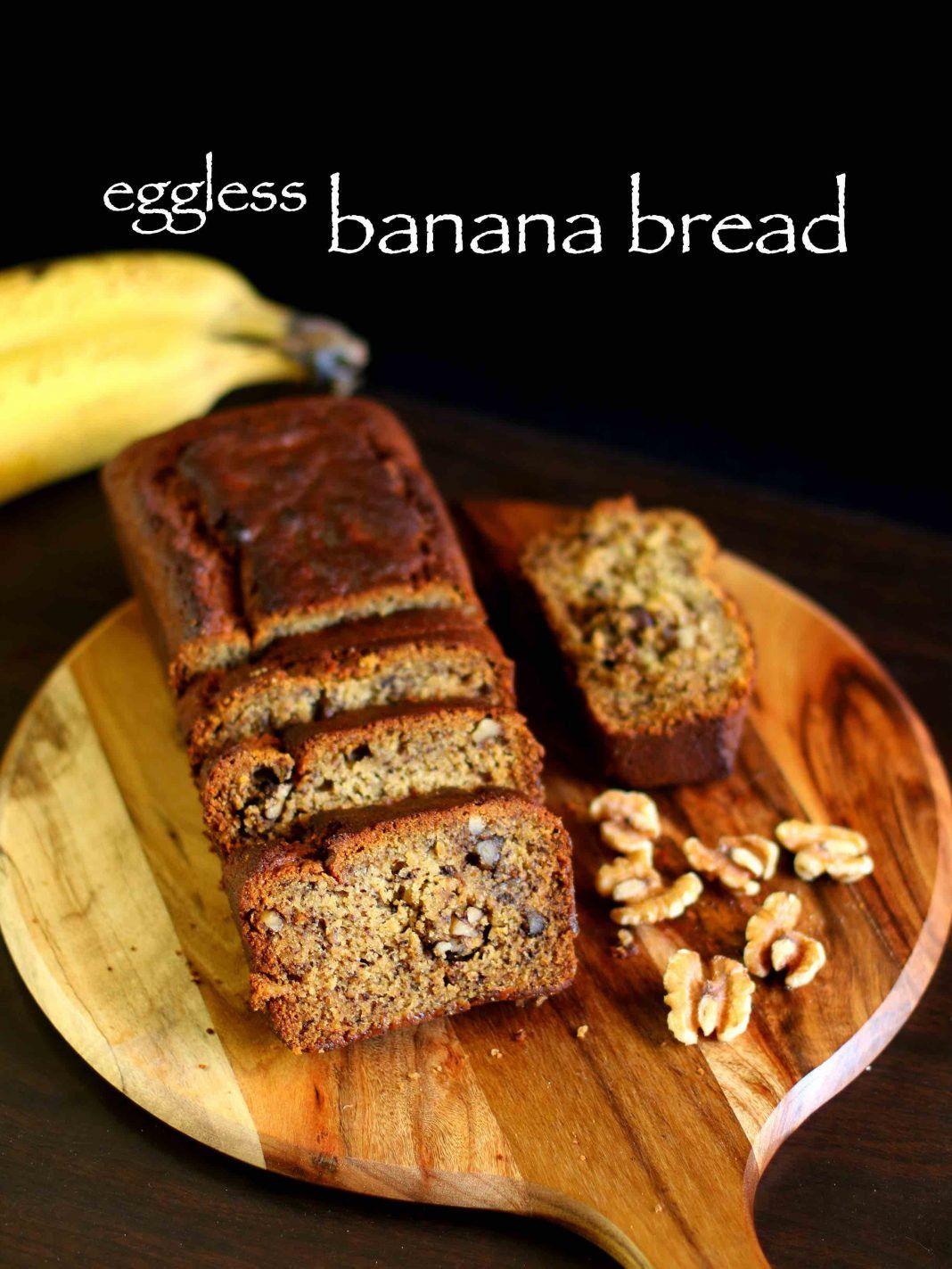 Banana Bread Recipe Eggless Banana Bread Recipe Vegan Banana Bread Recipe Eggless Banana Bread Recipe Easy Banana Bread Recipe Vegan Banana Bread