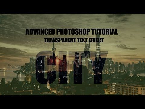 How to Create Transparent Text Effect   Advanced Photoshop