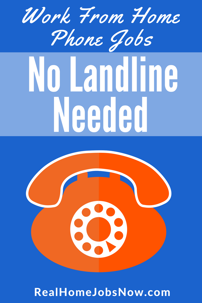 Work From Home With No Landline Required Earn money from