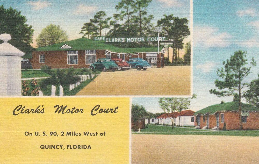 Details About Lam W Quincy Fl Clark S Motor Court Two Exterior Views