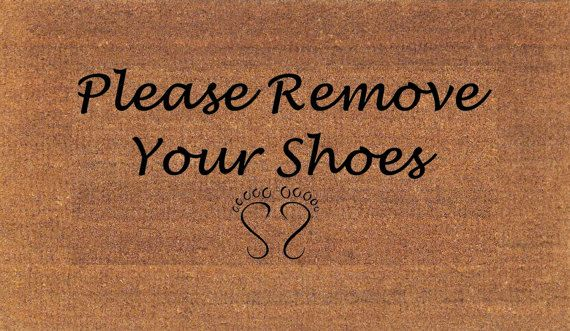 Please Remove Your Shoes Door Mat  Housewarming Gift   Coir Doormat Rug    Welcome Mat These Are Made To Order U0026 May Take Up To 1 Week To Ship.