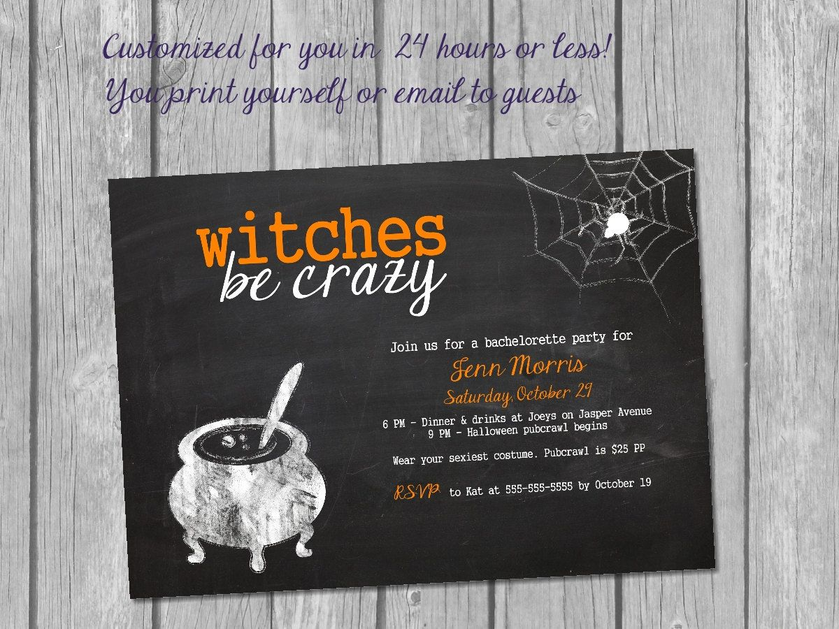 Printable Halloween Bachelorette Invitation / witches be crazy ...