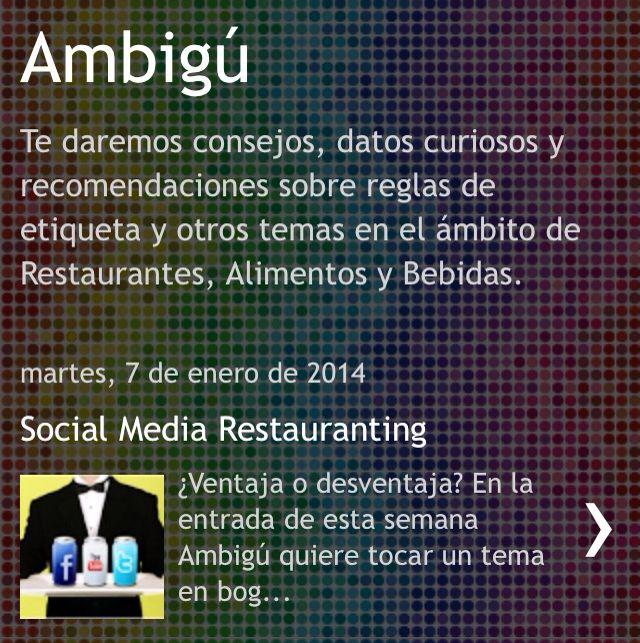 Los invitamos a leer nuestra primera entrada del año en el #blog #Ambigú acerca del #socialmedia #restauranting entra a www.ambiguconsulting.blogspot.mx