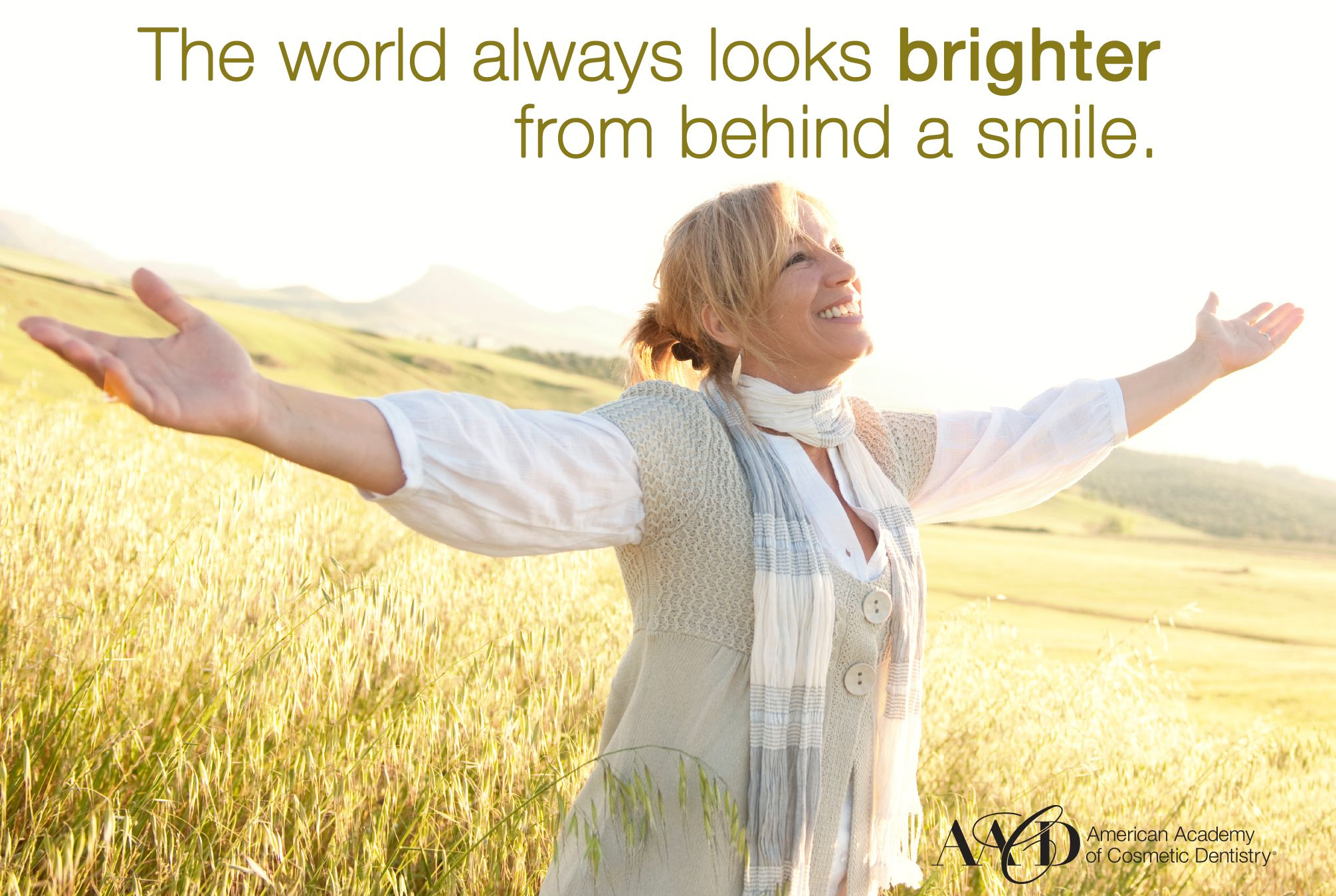 The world always looks brighter from behind a smile. (With