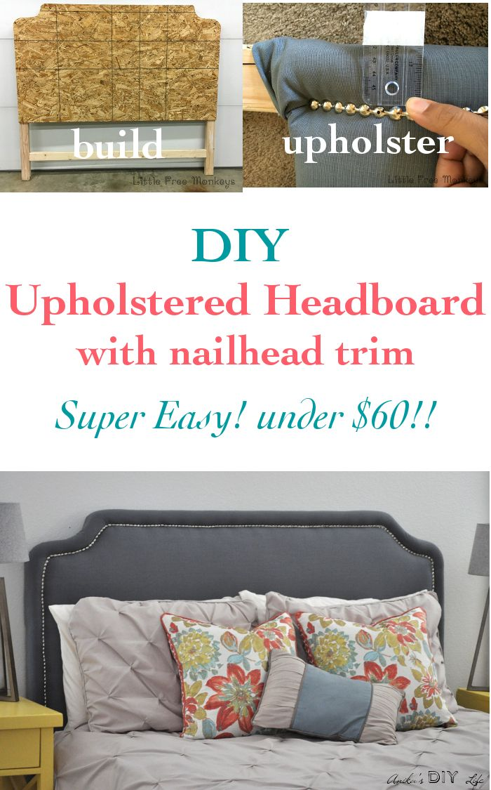 Making An Upholstered Headboard With Nailhead Trim Easy Diy Upholstered Headboard With Nailhead Trim Furniture Re