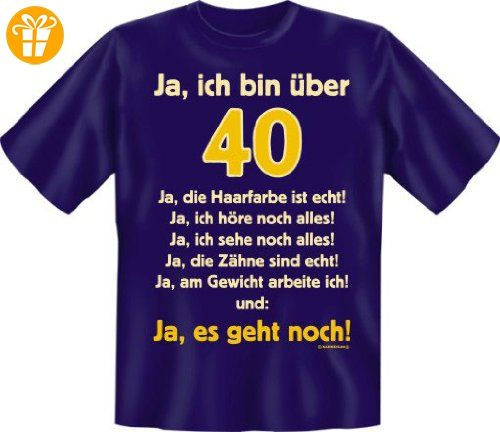 T-Shirt Ja ich bin über 40 marine Größe M - Shirts zum 40 geburtstag (*Partner-Link)