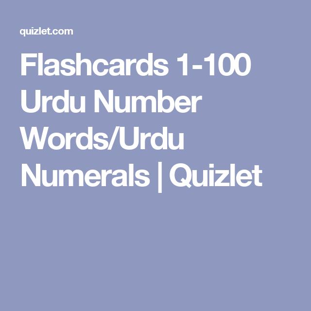 Flashcards 1-100 Urdu Number Words/Urdu Numerals | Quizlet | Urdu