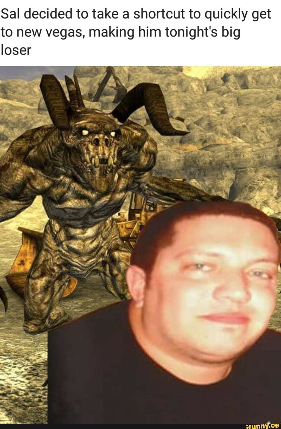 Sal decided to take a shortcut to quickly get to new vegas