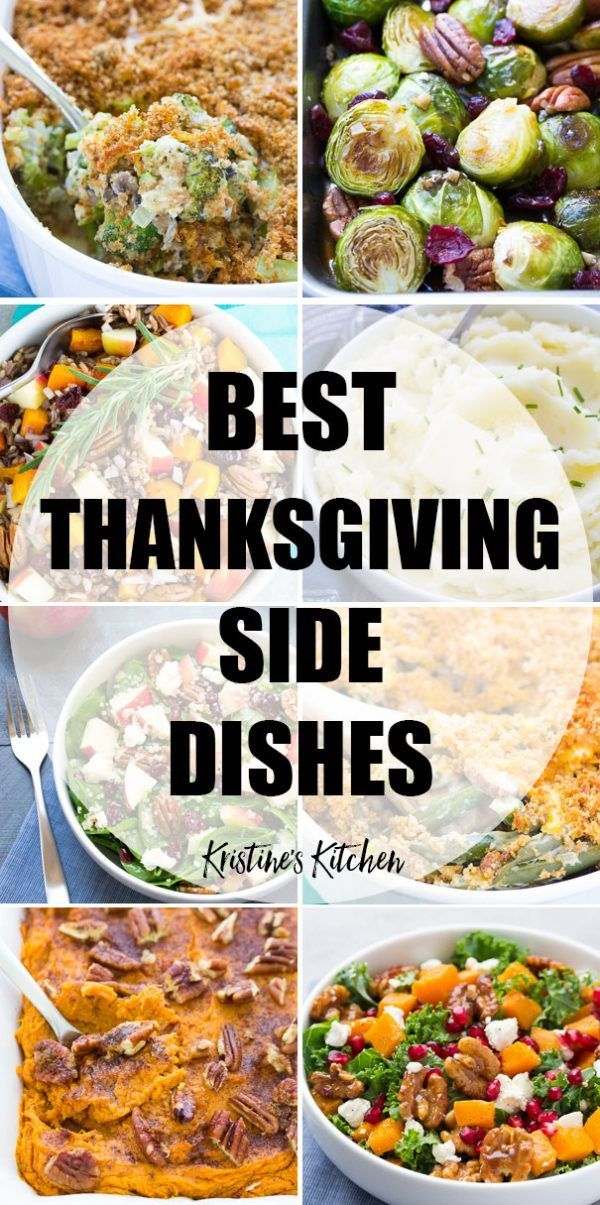 The best Thanksgiving side dishes for your holiday meal, with traditional favori…