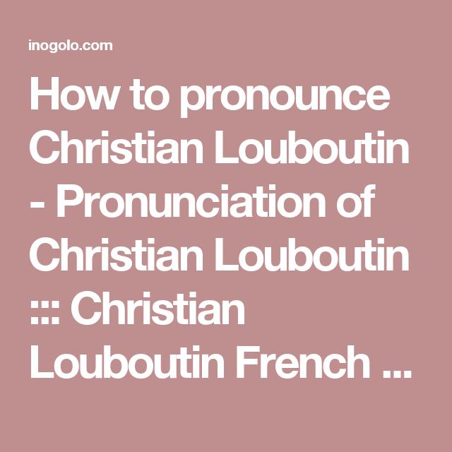 louboutin christian pronunciation