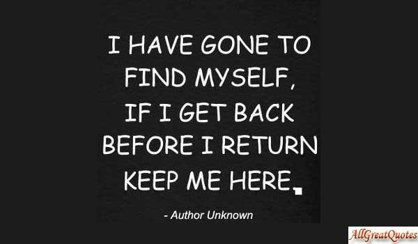 Help I M Trying To Find Myself All Great Quotes Finding Yourself Quotes Be Yourself Quotes Quotes