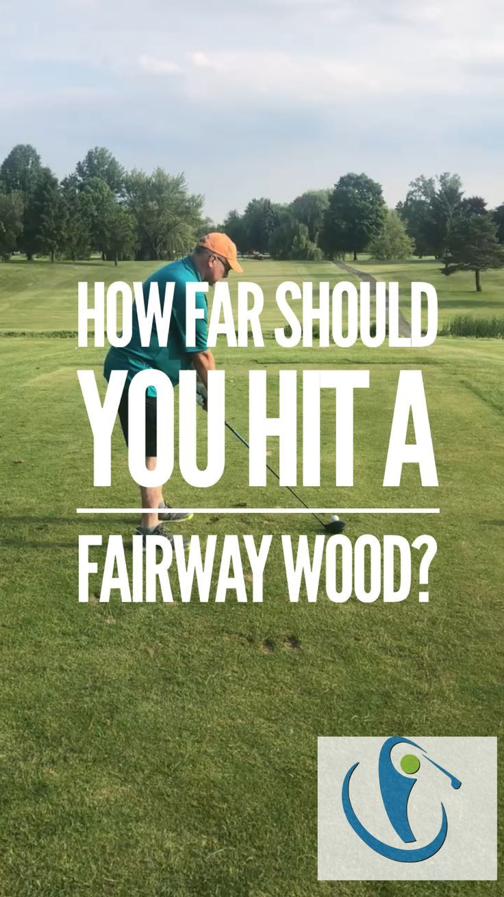 How far should you be hitting your 3 wood golf tips