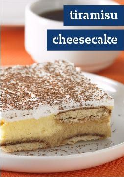 Tiramisu Cheesecake – Looking for an easy yet unforgettable mocha dessert? Try our version of tiramisu topped with a layer of creamy cheesecake.