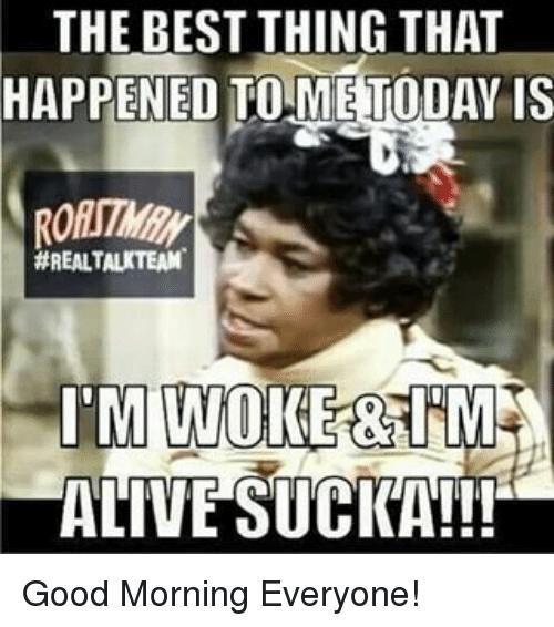 Via Me Me Good Morning Meme Funny Good Morning Quotes Funny Good Morning Memes