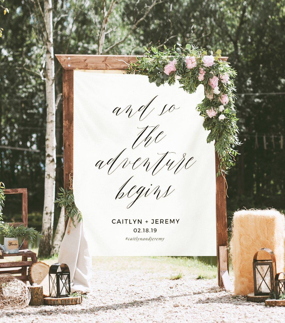 And So The Adventure Begins Sign Rustic Wedding Backdrop Fabric Rustic Wedding Backdrops Rustic Wedding Signs Diy Wedding Signage
