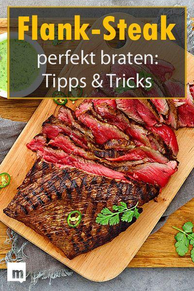 Flank-Steak perfekt braten: Tipps und Tricks. #männersache #flanksteak #braten #marinadeforskirtsteak
