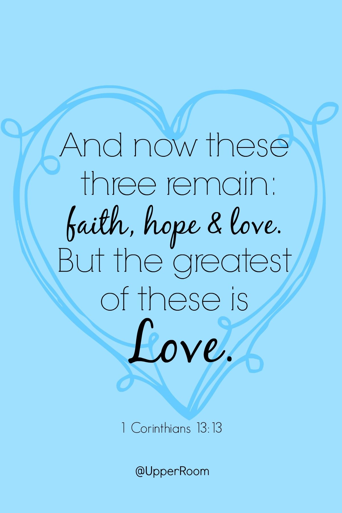 and the greatest of these is love - 736×1104
