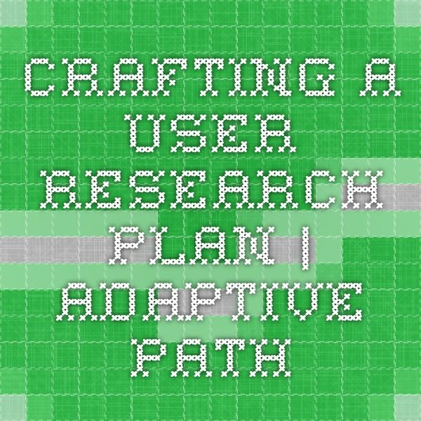 Crafting A User Research Plan  Adaptive Path  UxNEffects
