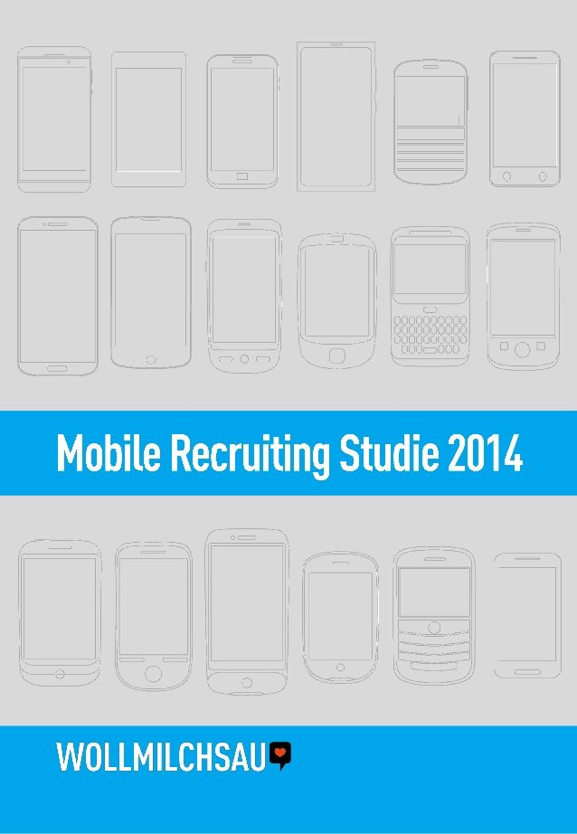 Wollmilchsau - Mobile Recruiting Studie 2014 by Wollmilchsau GmbH via slideshare #mobilerecuiting
