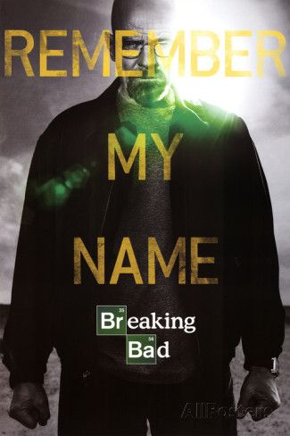 Breaking Bad Remember My Name Póster