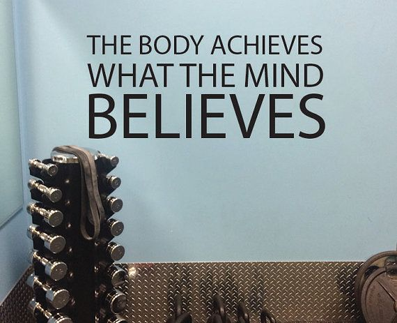 Health quote gym wall quote the body achieves what the mind