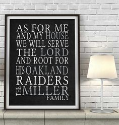 """Oakland Raiders California football inspired Personalized Customized Art Print- """"As for Me"""" Parody- Unframed Print"""