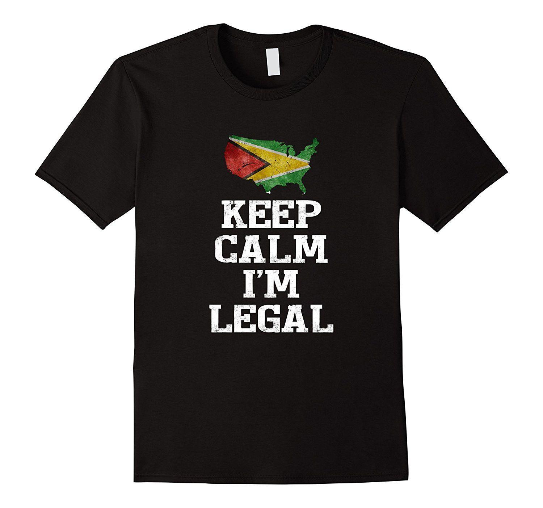 Keep Calm I'm Legal ~ Funny t-shirt Guyana Flag