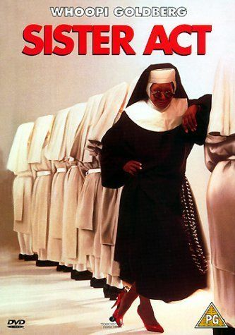 """Sister Act- """"When my sister's in trouble so am I."""" Love the music in this! WHOPPI AT HER BEST!!!!"""