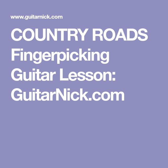 Country Roads Fingerpicking Guitar Lesson Guitarnick Guitar