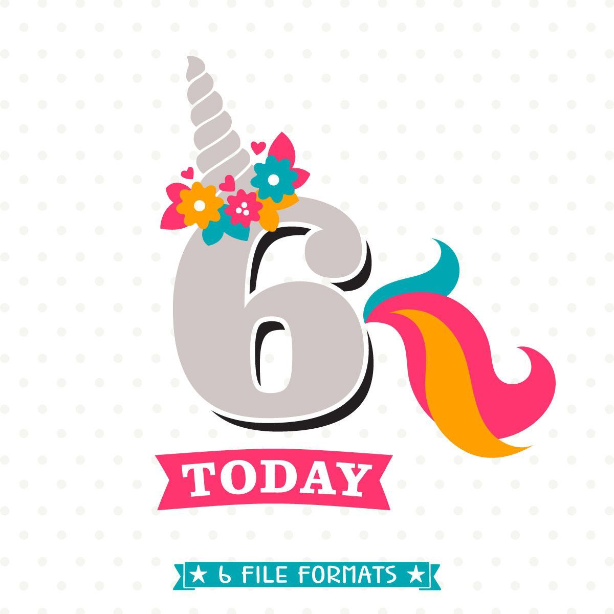 6th Birthday SVG Unicorn DXF Six Years Old Cut File Party Svg Sixth Iron On Shirt