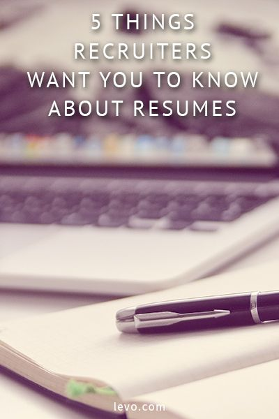 5 Things Recruiters Want You to Know about Resumes | Career, Job ...