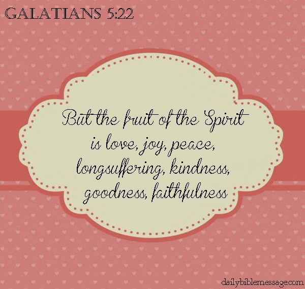 Peace Love Joy Quotes Fair Love Joy Peace Longsuffering Kindness Goodness Faithfulness