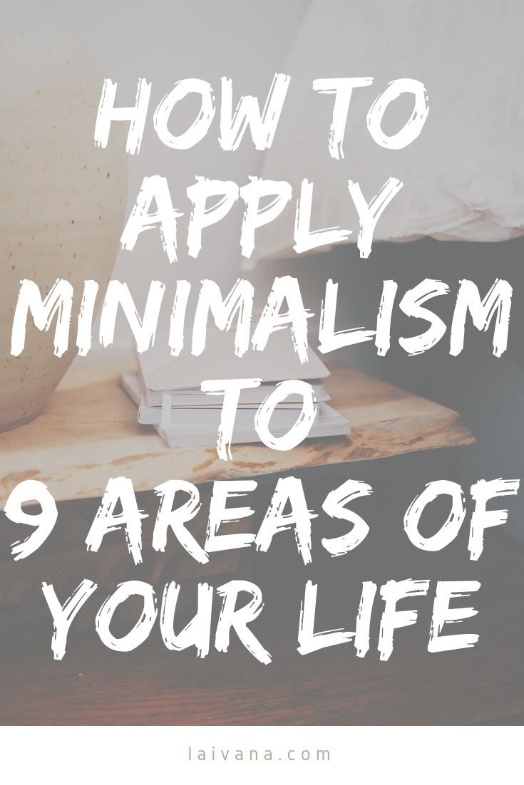 9 areas of my life I applied minimalism to  In this post I share with you 9 ways how minimalism changed my life If you have considered starting your minimalist journey he...