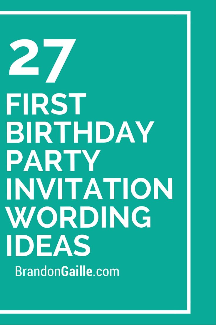 27 First Birthday Party Invitation Wording Ideas | Party invitations ...