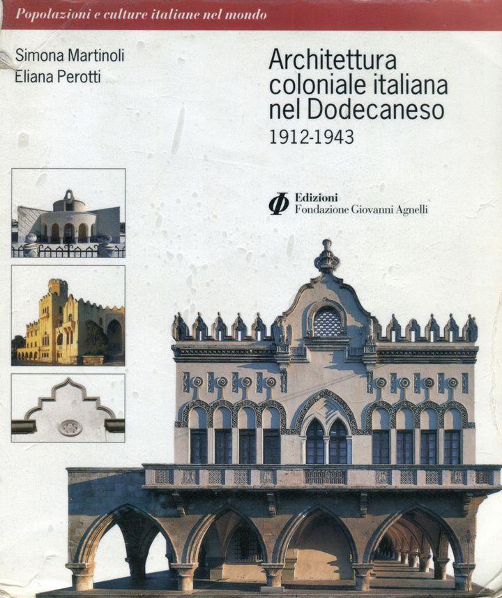 Το βιβλίο με τησπάνια ιταλική έκδοση  για τα ιταλικά κτήρια στη Δωδεκάνησο