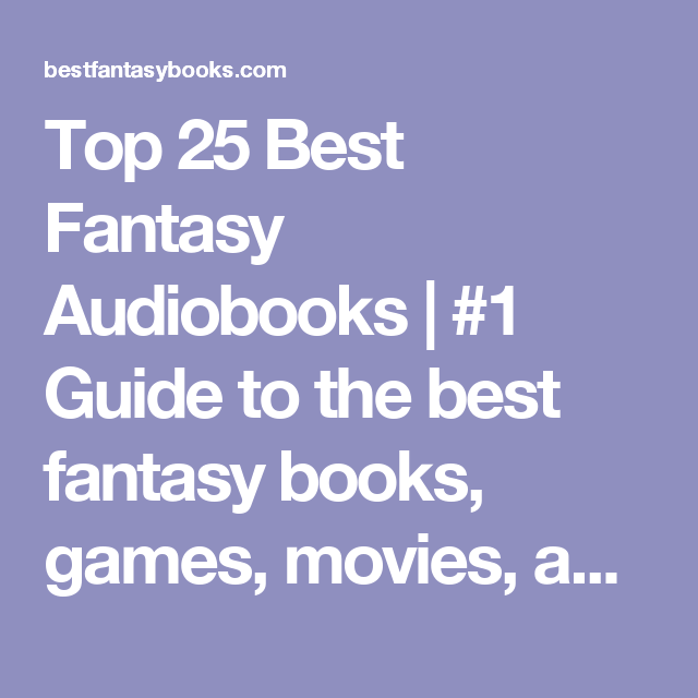 top 25 best fantasy audiobooks 1 guide to the best fantasy books