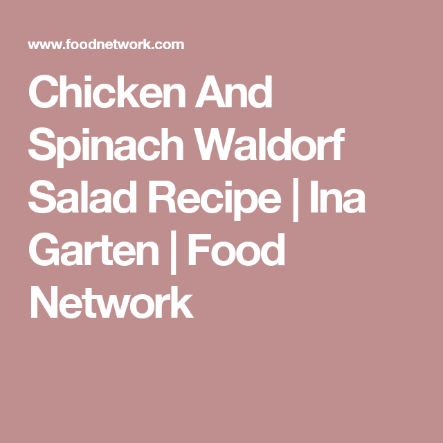 Chicken And Spinach Waldorf Salad Recipe In 2018 Good For Large