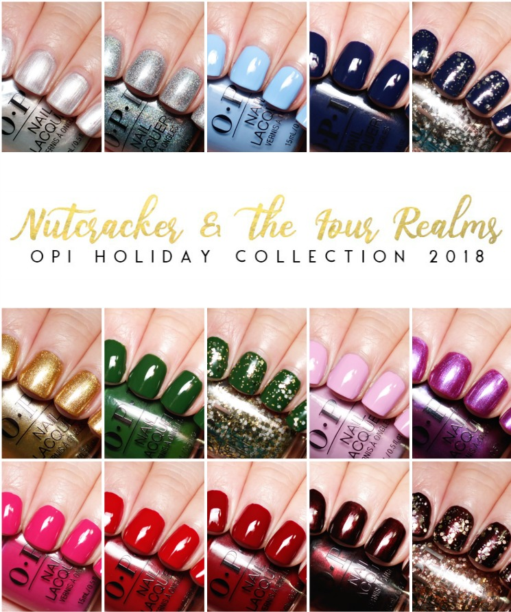 Opi The Nutcracker And The Four Realms Opi Nutcracker The Four Realms Holiday Collection 2018 Holiday Nails Nails Holiday Collection