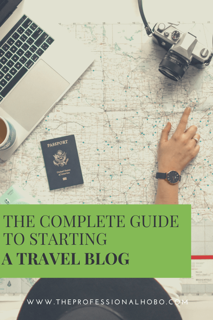 Here's everything you need to know about starting a travel blog, including reasons not to do it! (I like to keep it real - ha). #travelblog #travelblogging #fulltimetravel #longtermtravel #traveljob #travelcareer #influencer #blogging #traveling #TheProfessionalHobo #travellifestyle