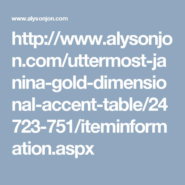 http://www.alysonjon.com/uttermost-janina-gold-dimensional-accent ...