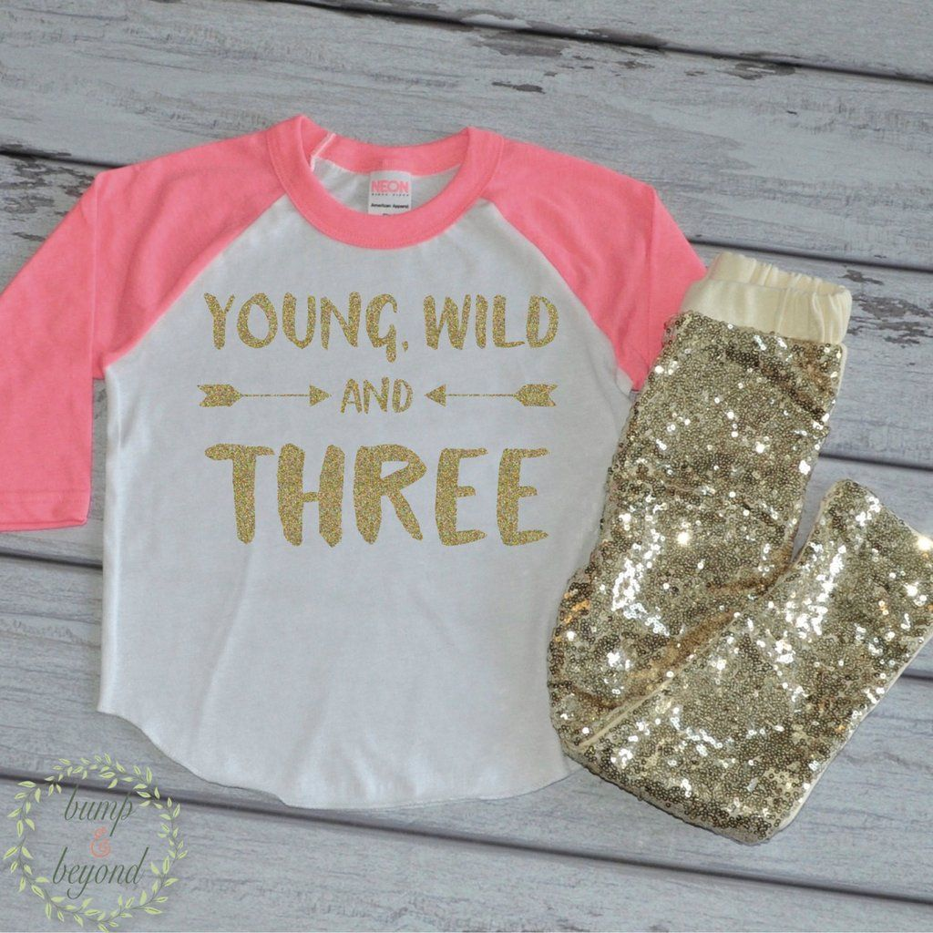 e74404d2b Young Wild and Three Shirt Three Years Old Birthday Shirt 3 Years Old Girl  Third Birthday 3rd Birthday Outfit Set with Gold Sequin Pants 181  #3_years_old ...