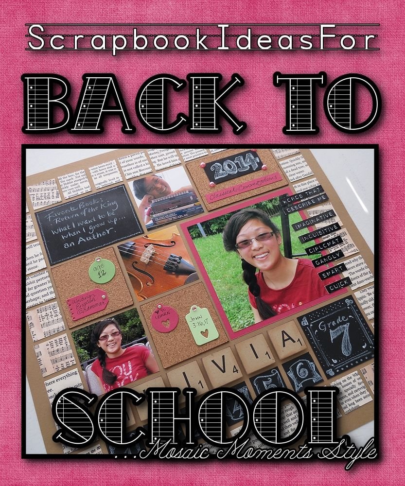 Scrapbook Ideas For Back To School Scrapbook Mosaics And Photo
