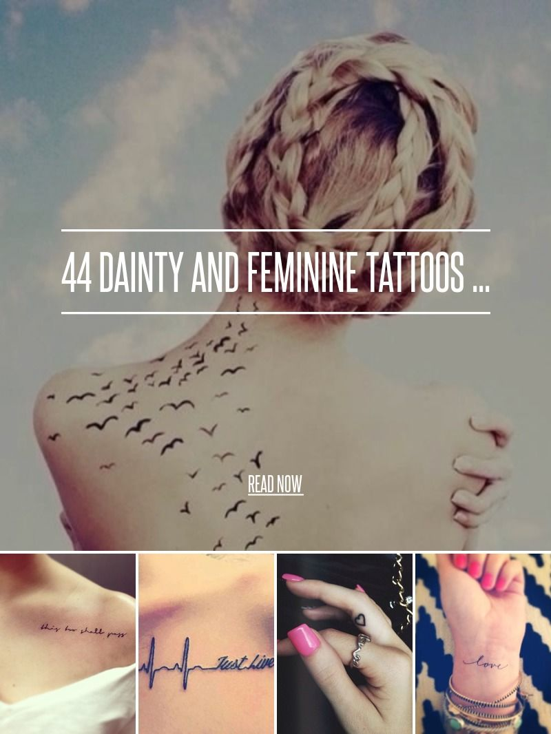 68 Dainty And Feminine Tattoos 👑🌹⚜ ... (With Images