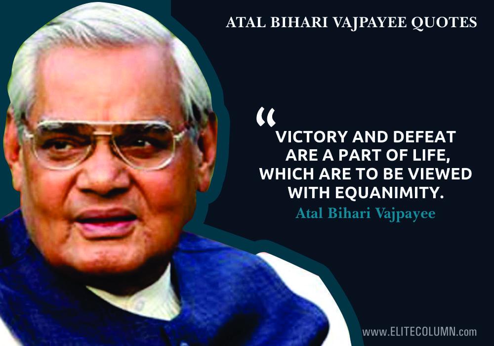 10 Atal Bihari Vajpayee Quotes To Prove His Intelligence